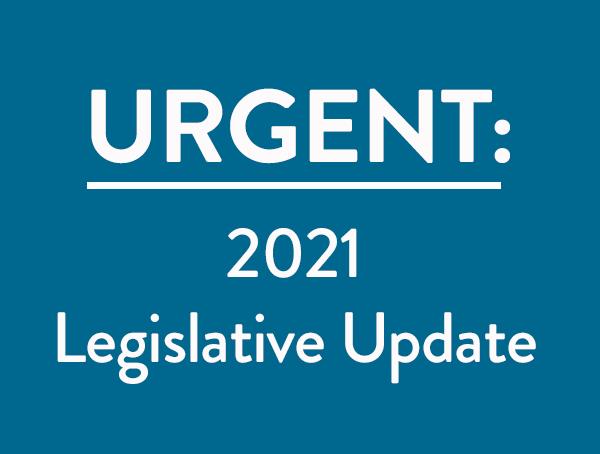 2021 Legislative Update